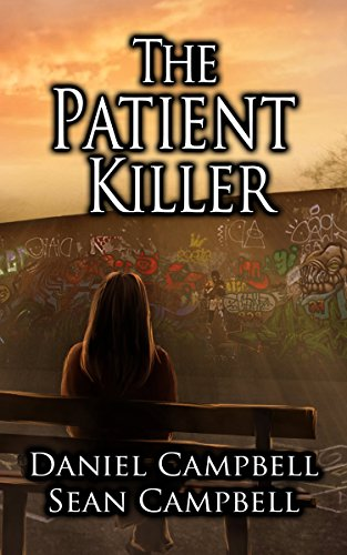 The Patient Killer by Daniel Campbell, Sean Campbell