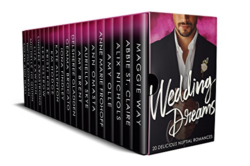 Wedding Dreams: 20 Delicious Nuptial Romances by Maggie Way and 19 Other Authors