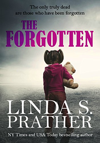 The Forgotten by Linda S. Prather