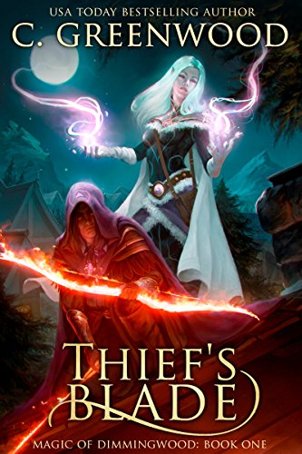 Thief's Blade by C. Greenwood