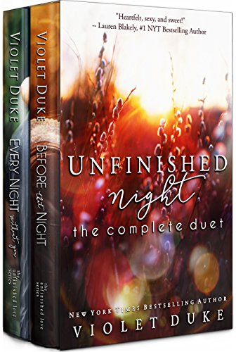 Unfinished Night: The Complete Duet by Violet Duke